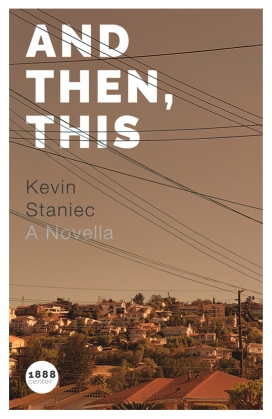 And then, this, by kevin staniec