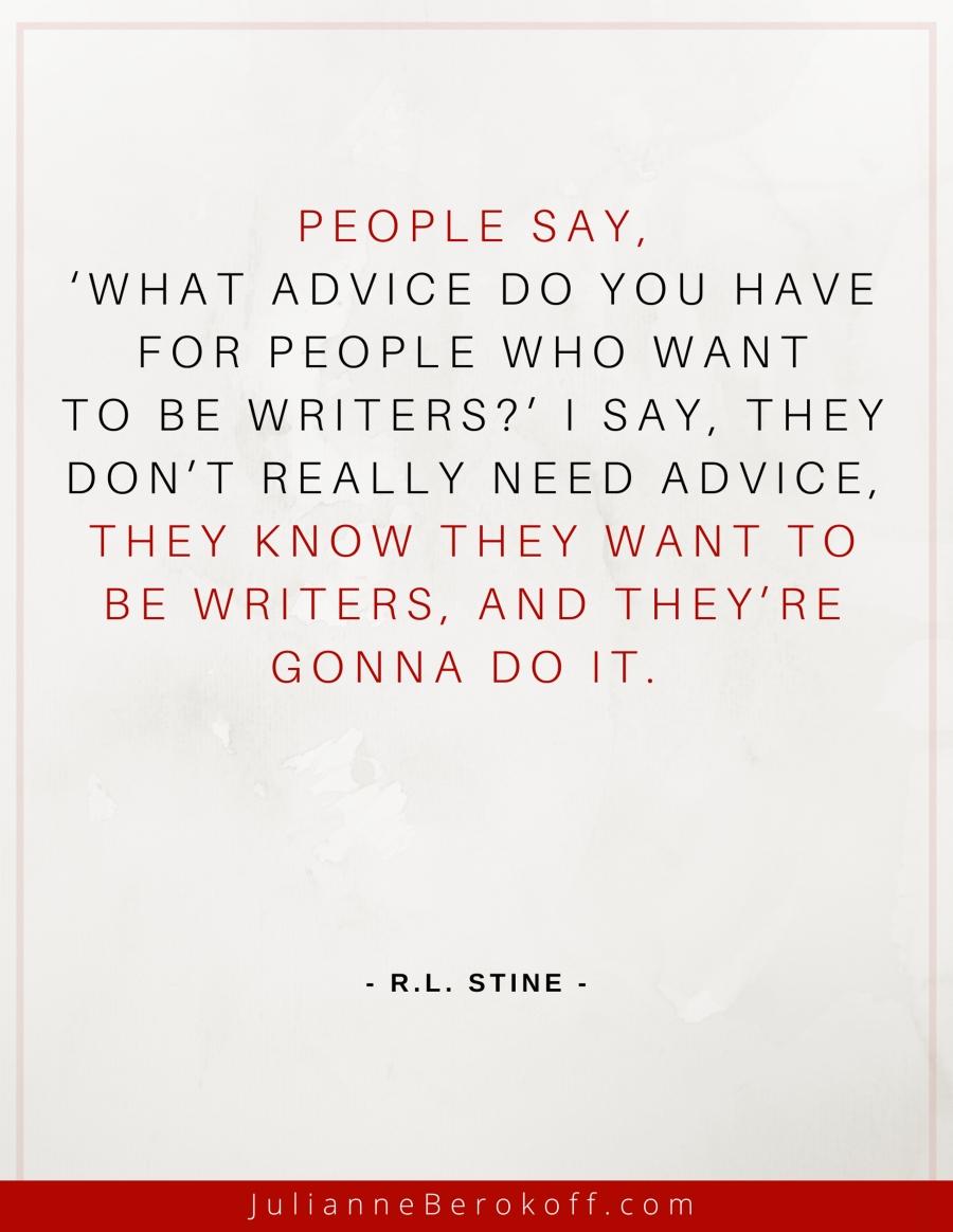R. L. Stine inspirational author quote