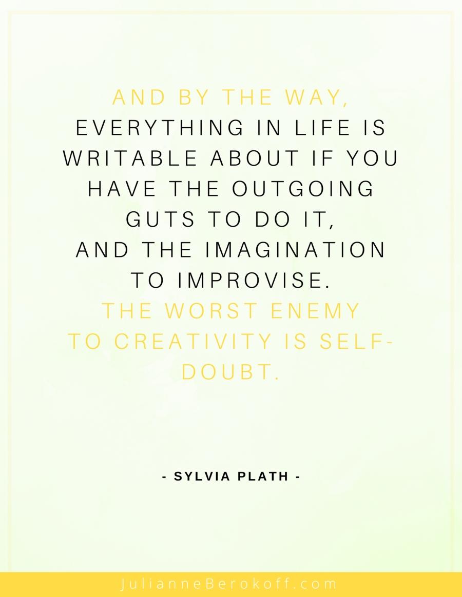 Sylvia Plath inspirational author quote