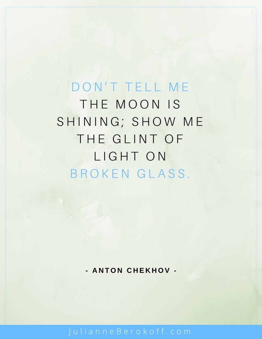 Anton Chekhov inspirational author quote